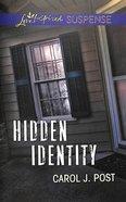 Hidden Identity (Love Inspired Suspense Series) eBook