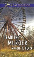 Headline - Murder (Love Inspired Suspense Series) Mass Market