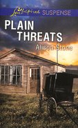 Plain Threats (Love Inspired Suspense Series) eBook
