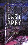 Easy Prey (Love Inspired Suspense Series) eBook