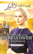 An Amish Harvest (Love Inspired Series) eBook