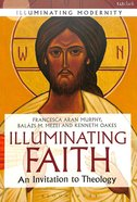 Illuminating Faith Paperback