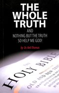 The Whole Truth Paperback