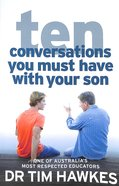 Ten Conversations You Must Have With Your Son Paperback