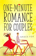 One-Minute Romance For Couples Paperback