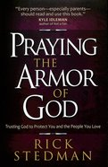 Praying the Armor of God Paperback