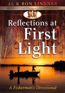 Reflections At First Light Paperback