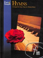 Pure & Simple Hymns: Easy Piano (Music Book) Paperback