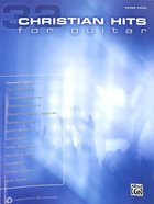 32 Christian Hits For Guitar (Music Book) (Guitar/vocal)