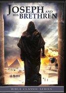 Joseph and His Brethren (Bible Classic Series) DVD