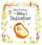 Bible Promises For Baby's Dedication Hardback