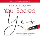 Your Sacred Yes DVD