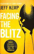 Facing the Blitz Hardback