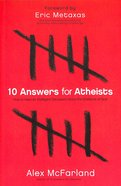 10 Answers For Atheists Paperback
