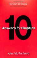 10 Answers For Skeptics Paperback