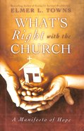 What's Right With the Church Hardback