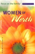 Women of Worth (Focus On The Family Women's Series) Paperback