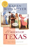 3in1: Brides of Texas (Brides Of Texas Series) Paperback