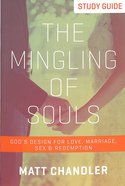 The Mingling of Souls (Study Guide) Paperback