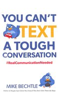 You Can't Text a Tough Conversation Paperback