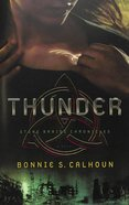Thunder (#01 in Stone Braide Chronicles Series) Paperback
