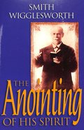 The Anointing of His Spirit Paperback