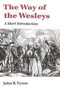 The Way of the Wesleys: A Short Introduction Paperback