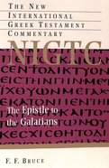 The Epistle to the Galatians (New International Greek Testament Commentary Series) Paperback