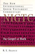 Gospel of Mark (New International Greek Testament Commentary Series)