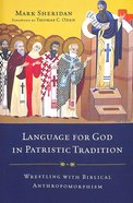 Language For God in Patristic Tradition Paperback