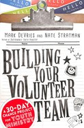 Building Your Volunteer Team Paperback