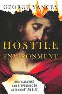Hostile Environment Paperback