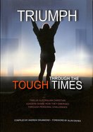 Triumph Through the Tough Times Paperback