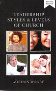 Leadership Styles & Levels of Church Paperback