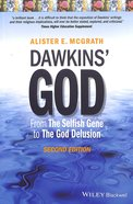 Dawkin's God: From the Selfish Gene to the God Delusion (2nd Edition)