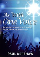 As With One Voice Paperback