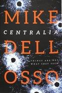 Centralia (#01 in Jed Patrick Novel Series) Paperback
