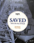 Gospel Project: Saved (Personal Study Guide) Paperback