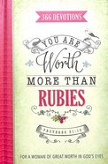 366 Devotions: You Are Worth More Than Rubies
