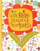 The Bible Storybook For Girls Hardback
