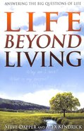 Life Beyond Living Paperback