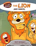 The Lion and Daniel (Their Side Of The Story Series) Paperback