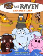 The Raven and Noah's Ark (Their Side Of The Story Series)
