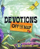 Devotions Off the Map Hardback
