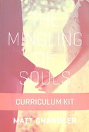 The Mingling of Souls (Curriculum Kit) Pack