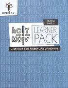 Hmoly Year 2 Unit 2 Grades K-2 (Learner Pack) (Holy Moly Series) Pack