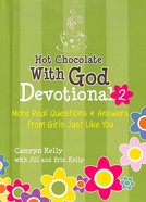 #02 (#02 in Hot Chocolate With God Devotional Series) Hardback
