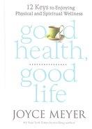 Good Health, Good Life Hardback