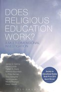 Does Religious Education Work? Paperback