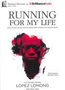 Running For My Life Unabridged, MP3) CD